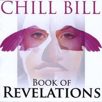 Chill Bill - Book Of Revelations