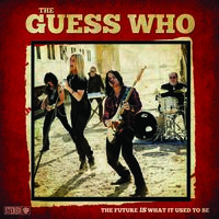 Guess Who - The Future Is What It Used To Be