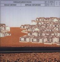 Desaparecidos - Read Music: Speak Spanish