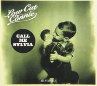 Low Cut Connie - Call Me Sylvia [Digipak]