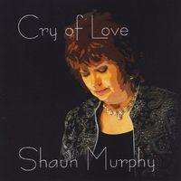 Shaun Murphy - Cry of Love