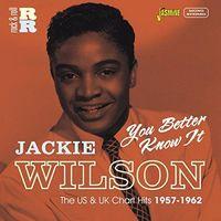 Jackie Wilson - You Better Know It:U.S & U.K Chart Hits 1957-62