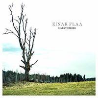 Einar Flaa - Silent String