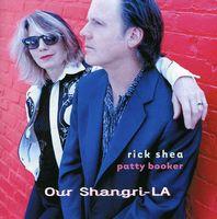 Rick Shea - Our Shangri-La
