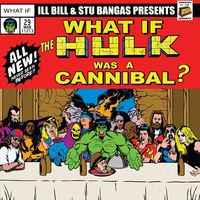 Ill Bill - Cannibal Hulk & Hulk Meat / Tales To Astonish Ft.