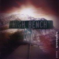 Highbench - East EP