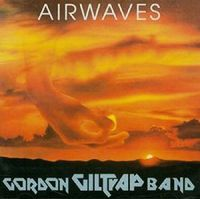 Gordon Giltrap - Airwaves: Remastered & Expanded Edition (Uk)