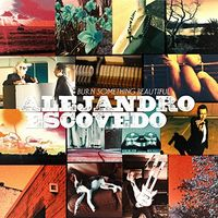 Alejandro Escovedo - Burn Something Beautiful [2 LP]