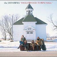 The Jayhawks - Hollywood Town Hall [Vinyl]