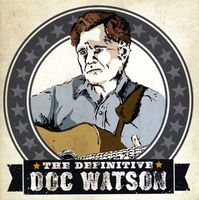 Doc Watson - The Definitive