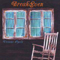 Break Even - Vicious Cycle