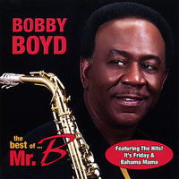 Bobby Boyd - Best Of Mr B
