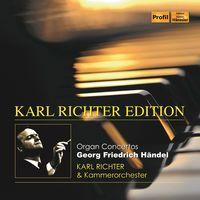 Karl Richter - Organ Concertos