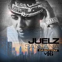 Juelz Santana - Da Bottom 16