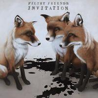 Filthy Friends - Invitation [LP]