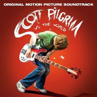Scott Pilgrim vs. The World [Movie] - Scott Pilgrim vs. the World (Original Motion Picture Soundtrack)