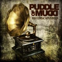 Puddle Of Mudd - Re:(Disc)Overed