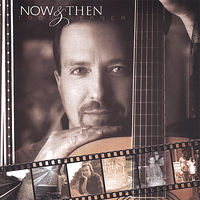 Todd Werner - Now & Then