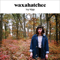 Waxahatchee - Ivy Tripp [Vinyl]