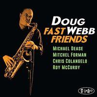 Doug Webb - Fast Friends