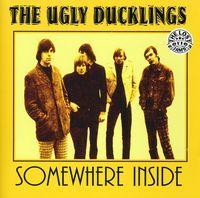 Urly Ducklings - Somewhere Inside [Import]
