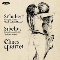 Schubert / Sibelius / Ehnes Quartet - Schubert: String Quartet No. 14/Sibelius: String Quartet Op. 56