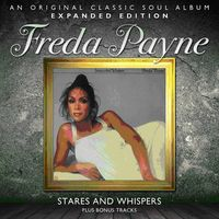 Freda Payne - Stares & Whispers: Expanded Edition [Import]