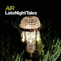 Air - Late Night Tales [Limited Edition] [180 Gram] [Remastered] (Vv) (Hol)