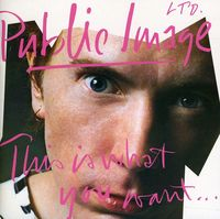 Public Image Ltd. - This Is What You Want This Is.... (2012 Remasters) [Import]