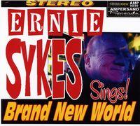 Ernie Sykes - Brand New World