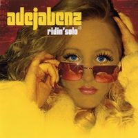 Adeja Benz - Ridin' Solo