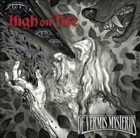 High On Fire - De Vermis Mysteriis