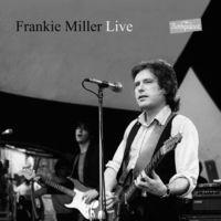Frankie Miller - Miller, Frankie : Live at Rockpalast