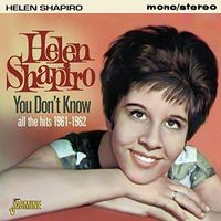 Helen Shapiro - You Don't Know: All the Hits 1961-62