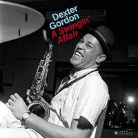 Dexter Gordon - Swingin Affair (Bonus Tracks) (Gate) [180 Gram] (Vv)