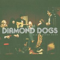 Diamond Dogs - Black River Road