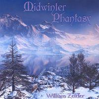 William Zeitler - Midwinter Phantasy