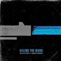 Billy Ray Cyrus - Killing The Blues