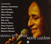 Maria Bethania - Noite Luzidia 2