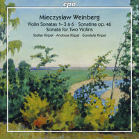 Andreas Kirpal - Weinberg: Works For Violin & Piano Vol 2