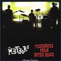 Meteors - Teenagers From Outer Space [Import]