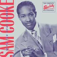 Sam Cooke - Complete Recordings of Sam Cooke with the Soul Stirrers