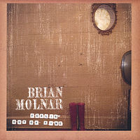 Brian Molnar - Feelin Out Of Time