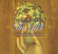 Kathleen Deignan - Gift: Songs Of The Grateful He