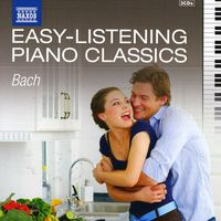 J.S. Bach - Bach: Easy Listening Piano Classics