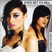 Eyes Set To Kill - Best Of Estk