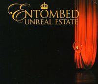 Entombed - Unreal Estate [Import]