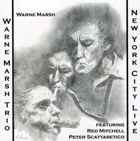 Warne Marsh - New York City Live