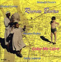 Roman Bunka - Color Me Cairo