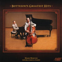 Bottesini / Paganini / Morton - Bottesini's Greatest Hits